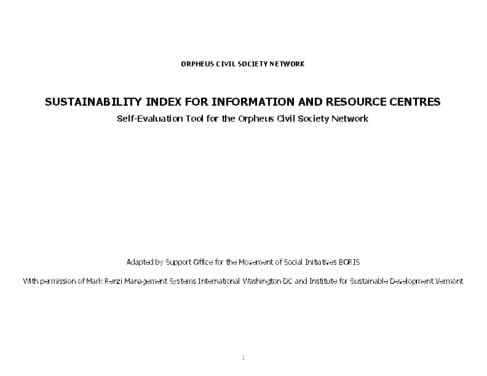 Sustainability Index For Information and Resource Centres: Self-evaluation Tool For the Orpheus Civil Society Network
