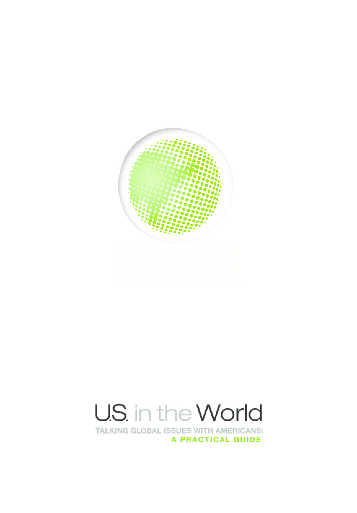 U.S. in the World, Talking Global Issues With Americans: A Practical Guide