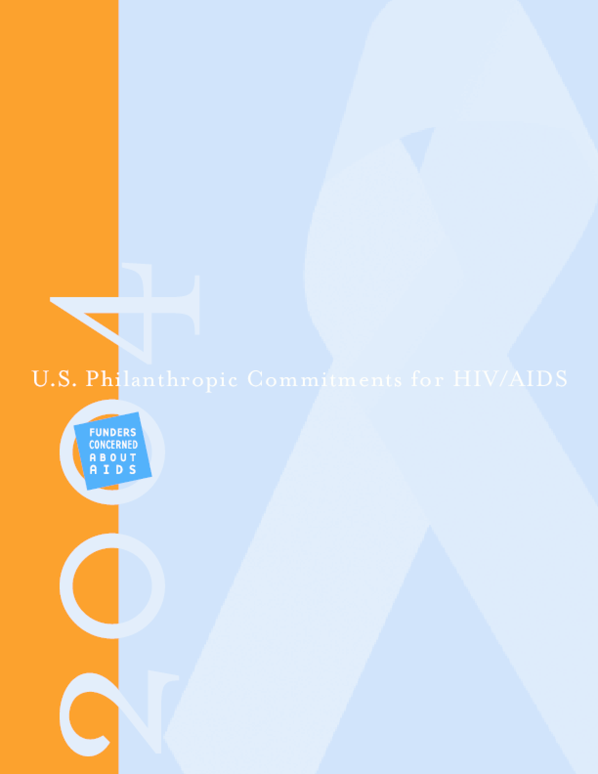 U.S. Philanthropic Commitments For HIV/AIDS 2004