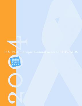 U.S. Philanthropic Commitments For HIV/AIDS 2004