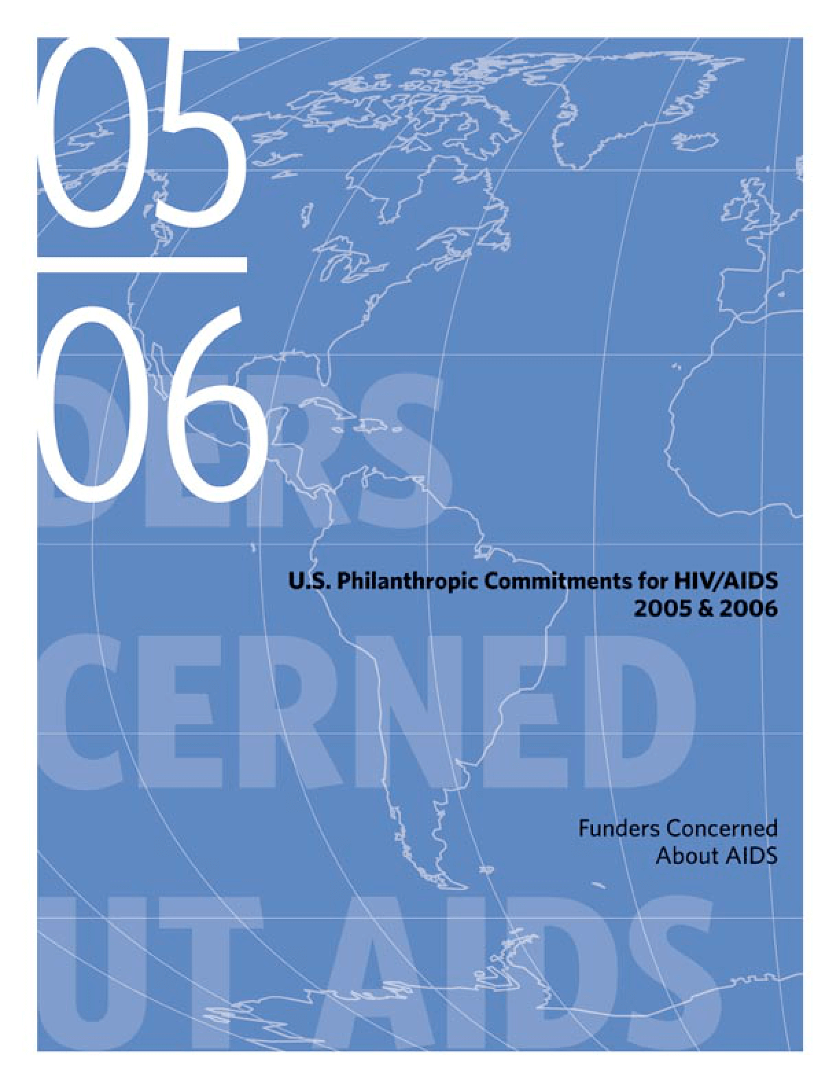 U.S. Philanthropic Commitments For HIV/AIDS 2005 and 2006