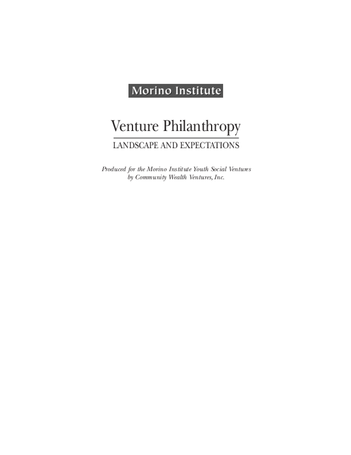 Venture Philanthropy: Landscape and Expectations