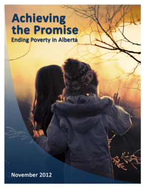 Achieving the Promise: Ending Poverty in Alberta