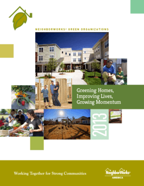 NeighborWorks Green Organizations: 2013 Designee Profiles