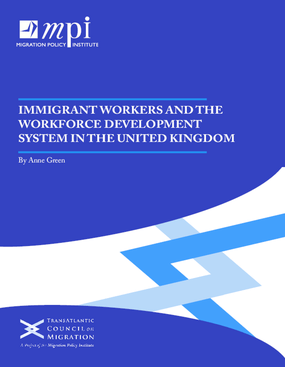 Immigrant Workers and the Workforce Development System in the United Kingdom