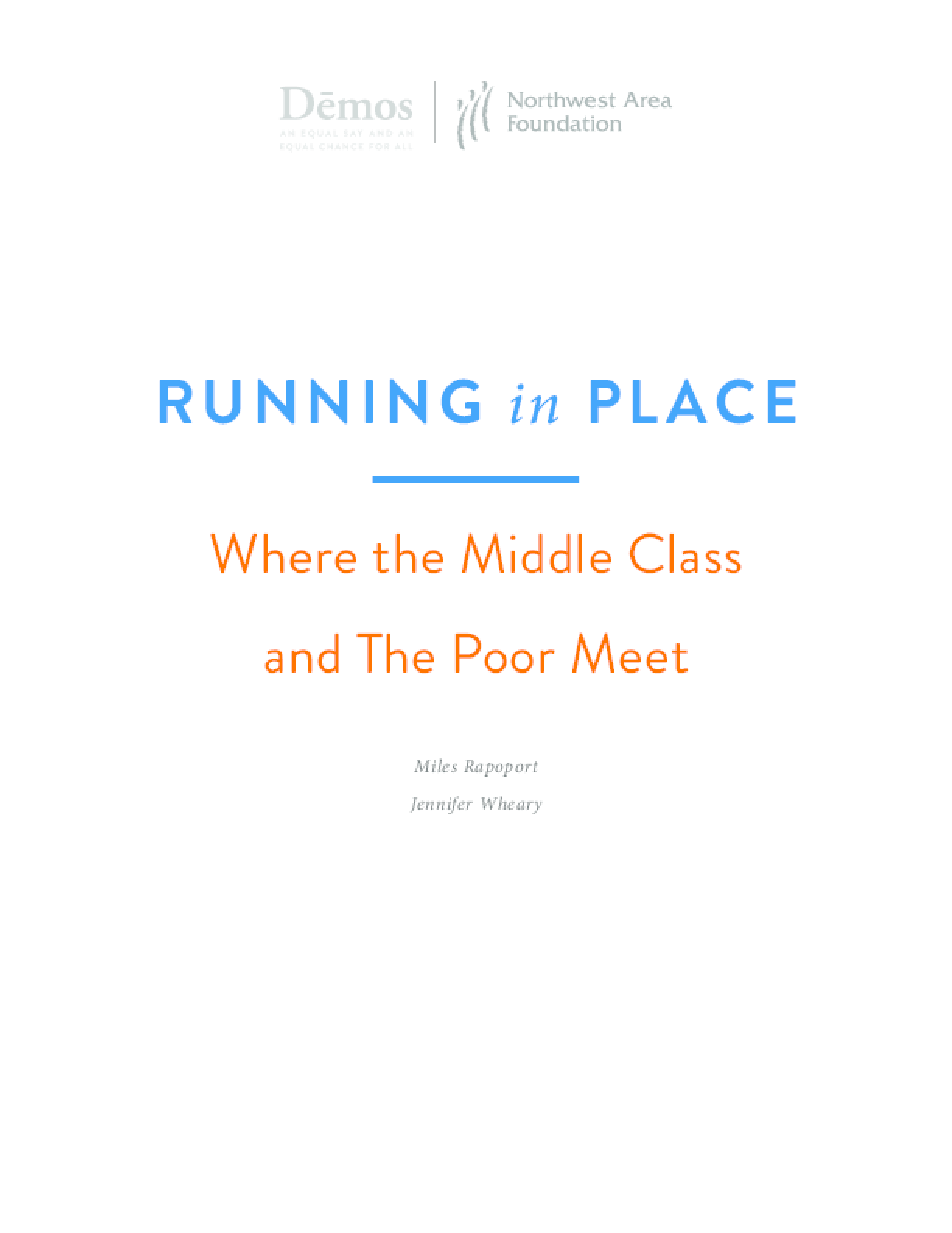 Running in Place: Where the Middle Class and the Poor Meet