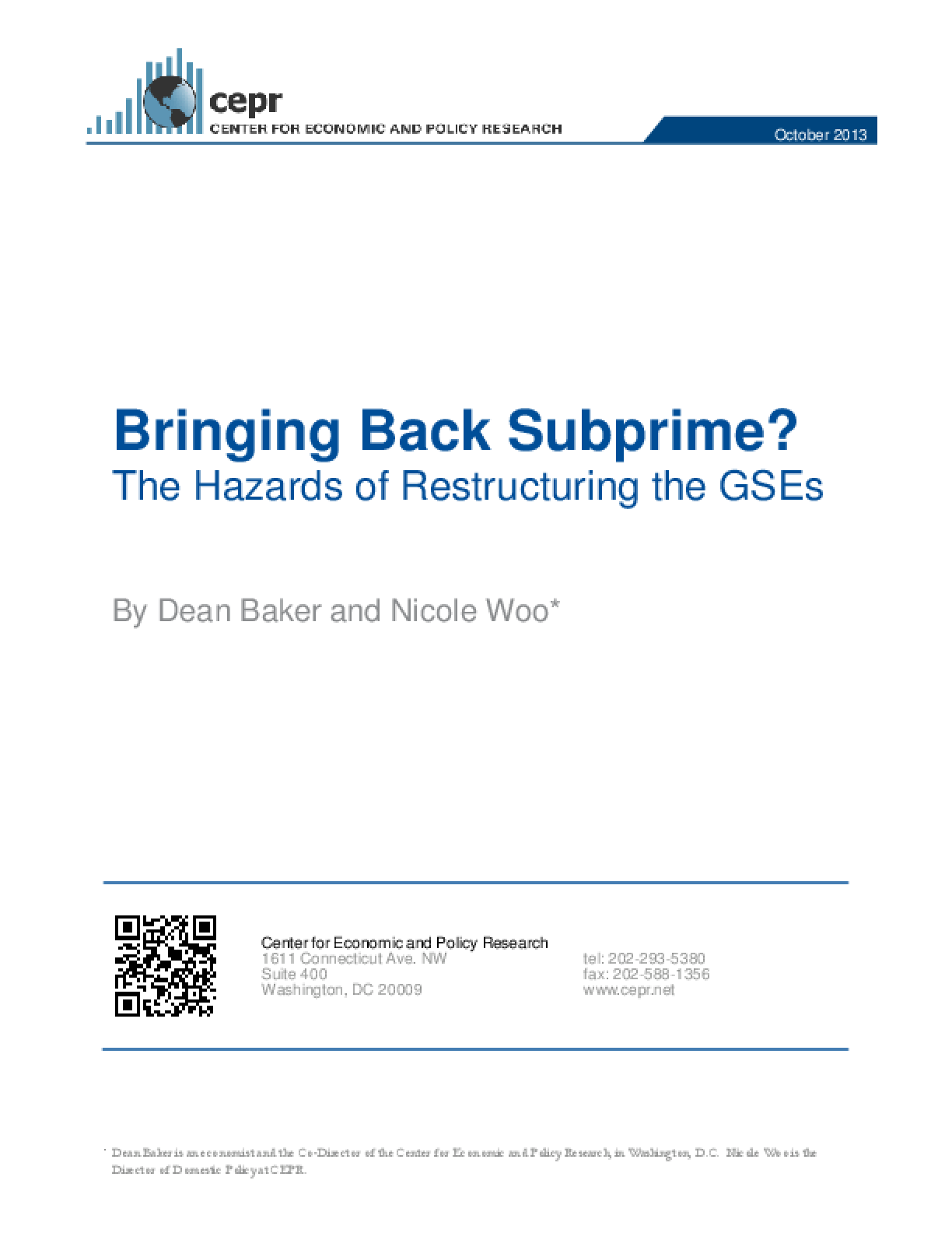 Bringing Back Subprime? The Hazards of Restructuring the GSEs