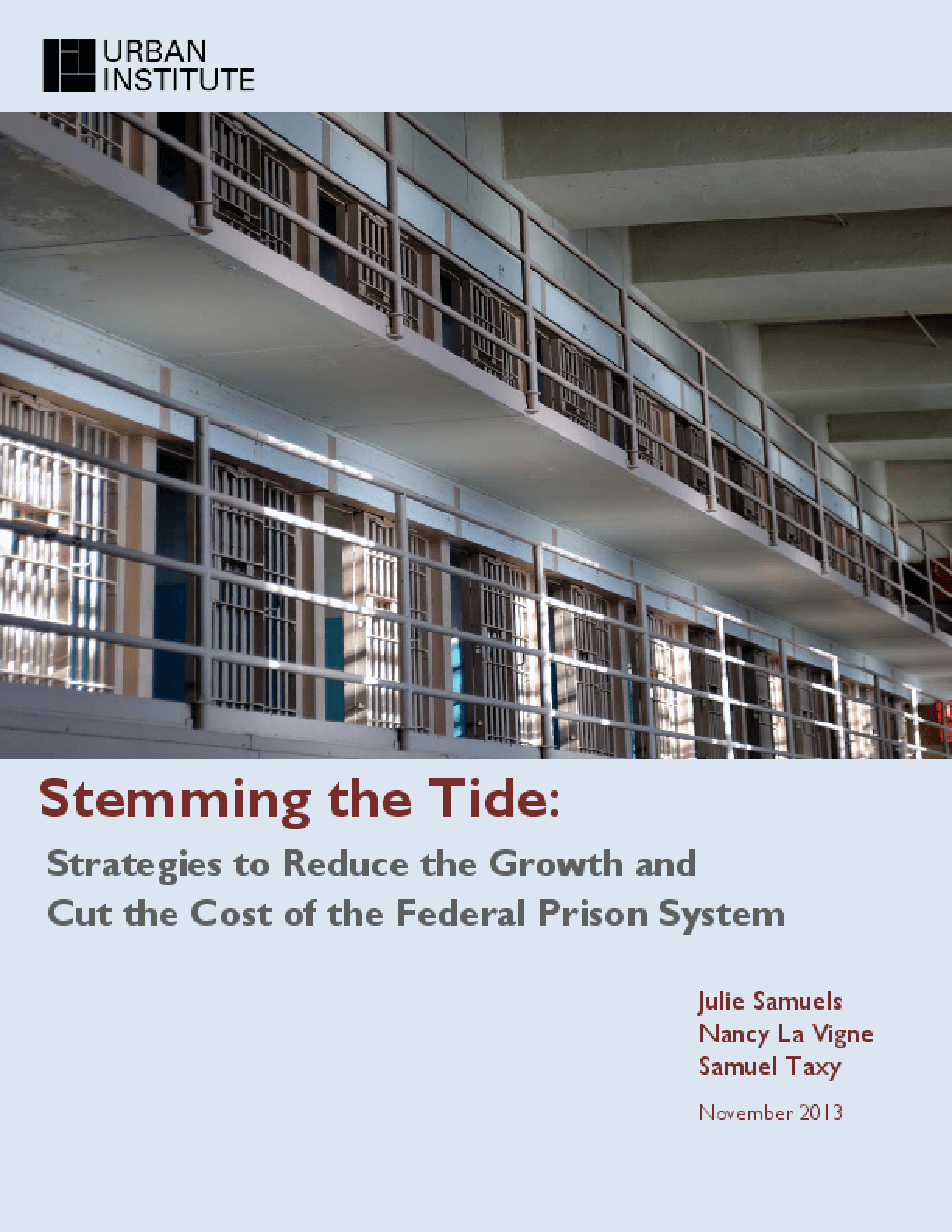 Stemming the Tide: Strategies to Reduce the Growth and Cut the Cost of the Federal Prison System