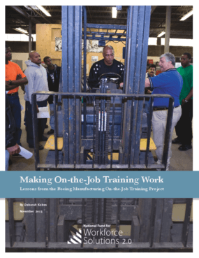 Making On-the-Job Training Work: Lessons from the Boeing Manufacturing On-the-Job Training Project