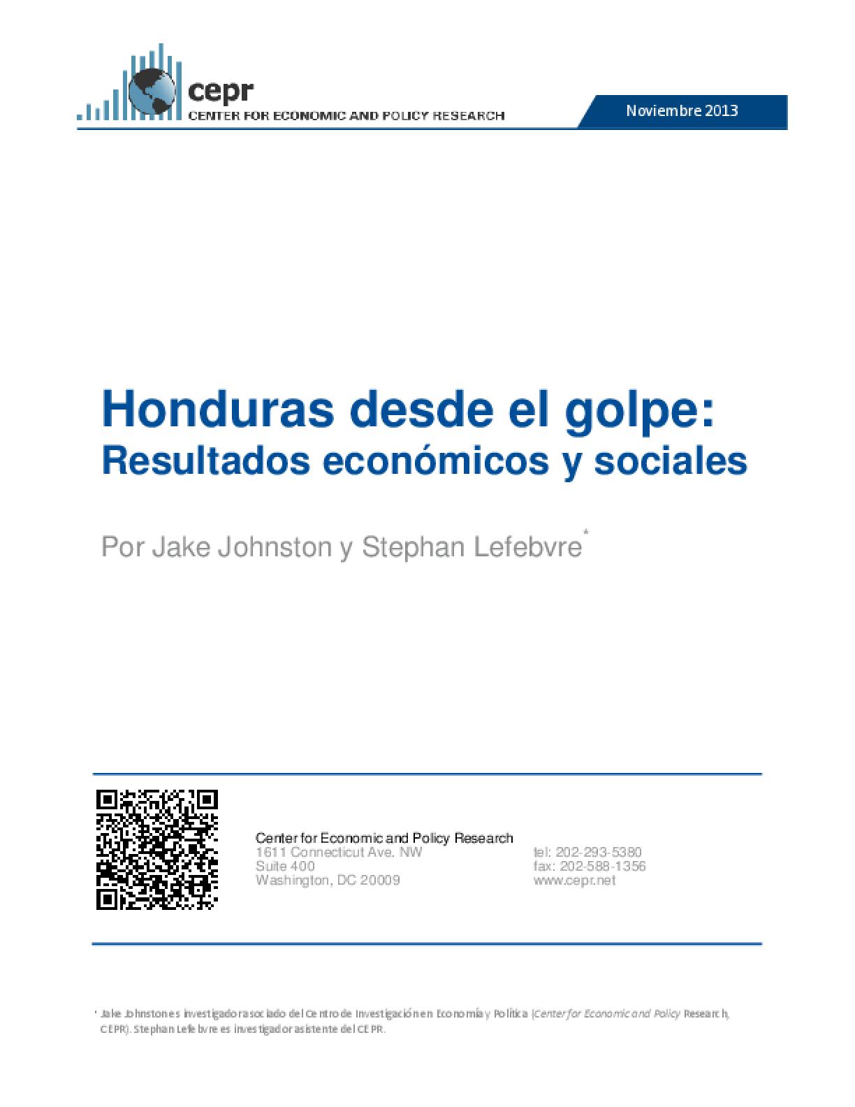 Honduras Desde el Golpe: Resultados Económicos y Sociales