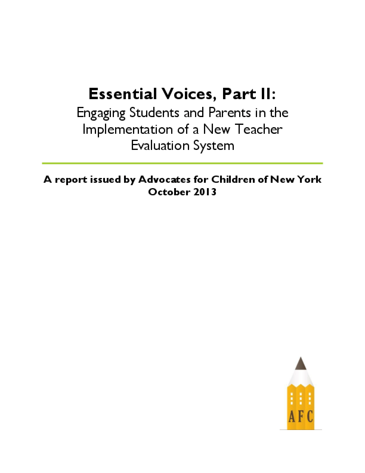Essential Voices, Part II: Engaging Students and Parents in the Implementation of a New Teacher Evaluation System