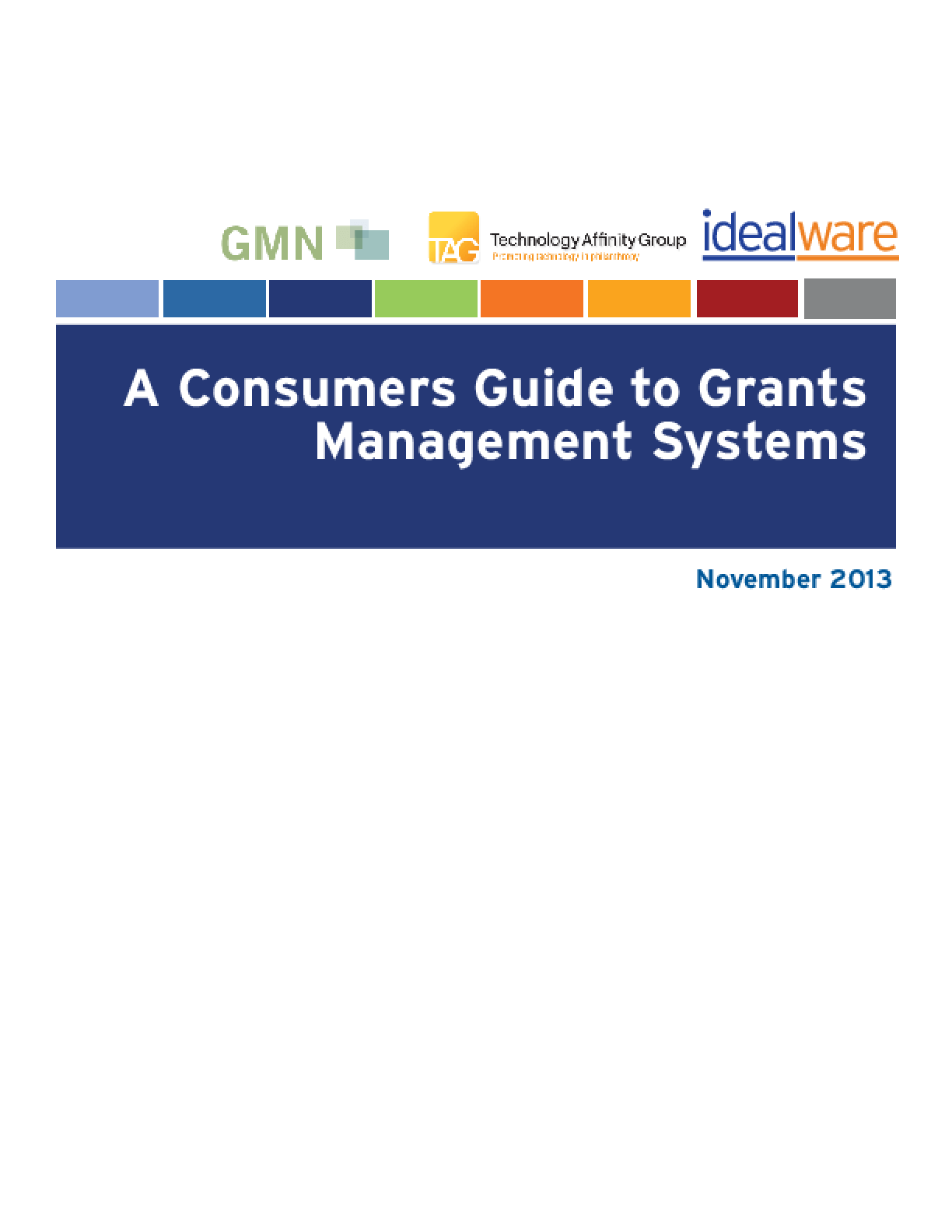 A Consumers Guide to Grants Management Systems