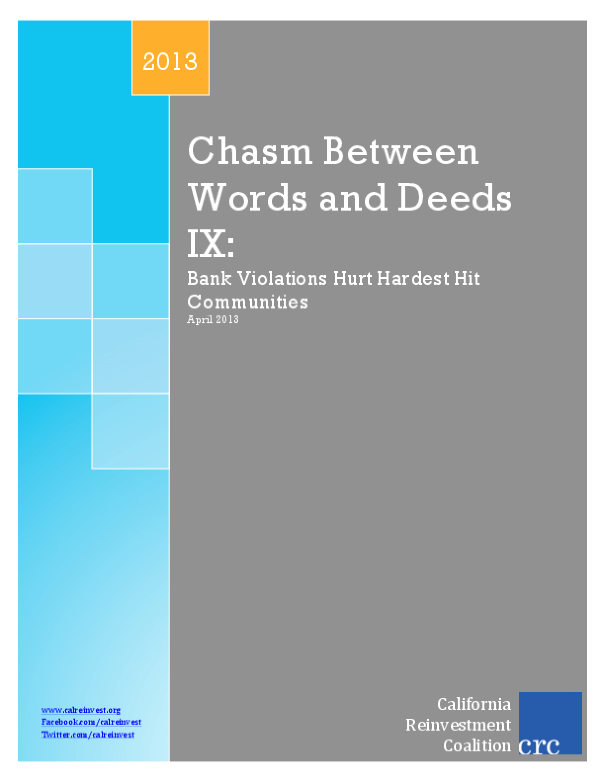 Chasm Between Words and Deeds IX: Bank Violations Hurt Hardest Hit Communities