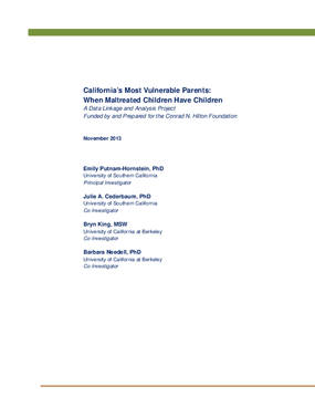 California's Most Vulnerable Parents: When Maltreated Children Have Children