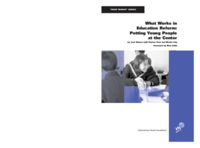 What Works in Education Reform: Putting Young People at the Center