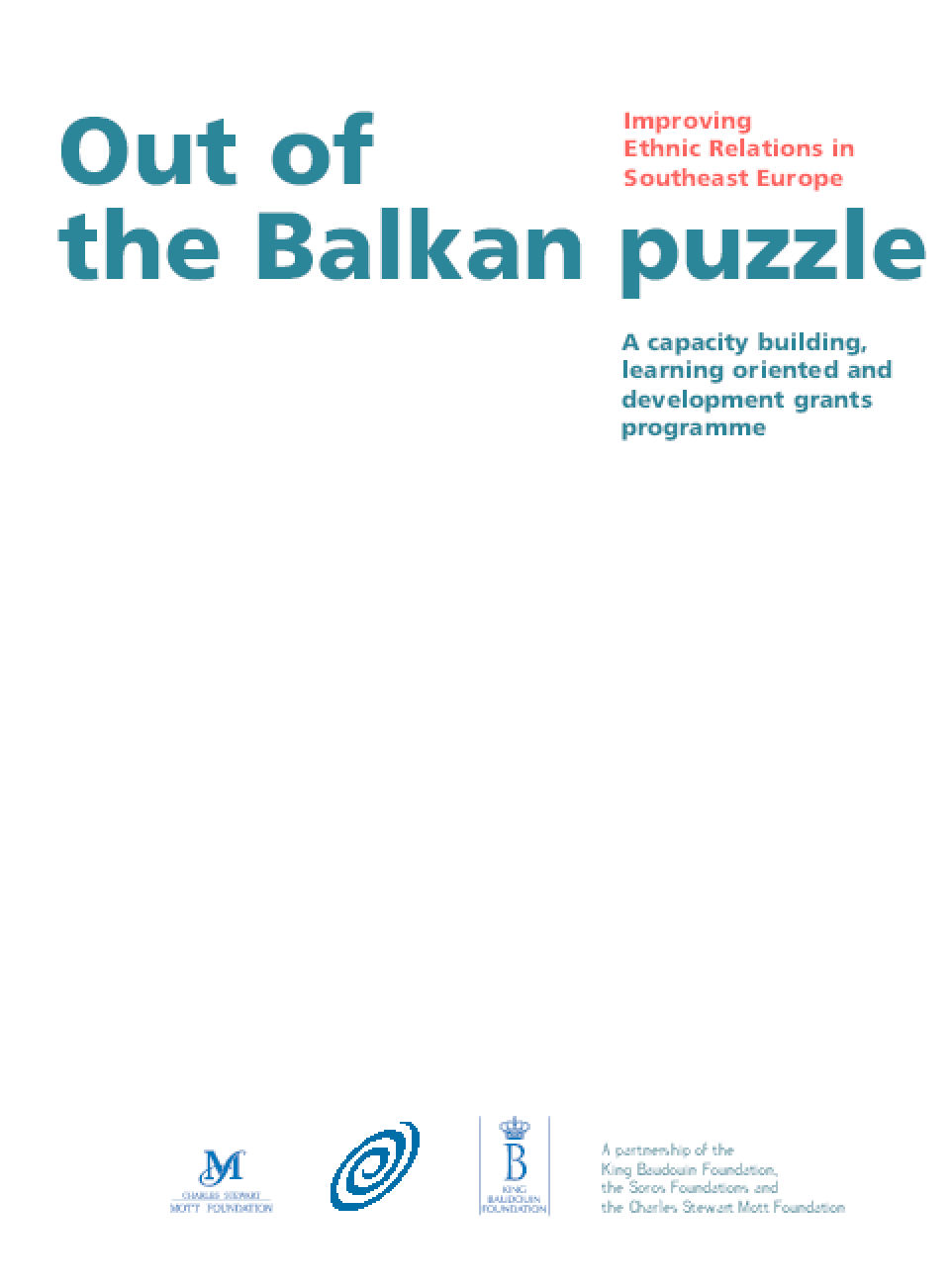 Out of the Balkan Puzzle: A Capacity Building, Learning Oriented and Development Grants Programme