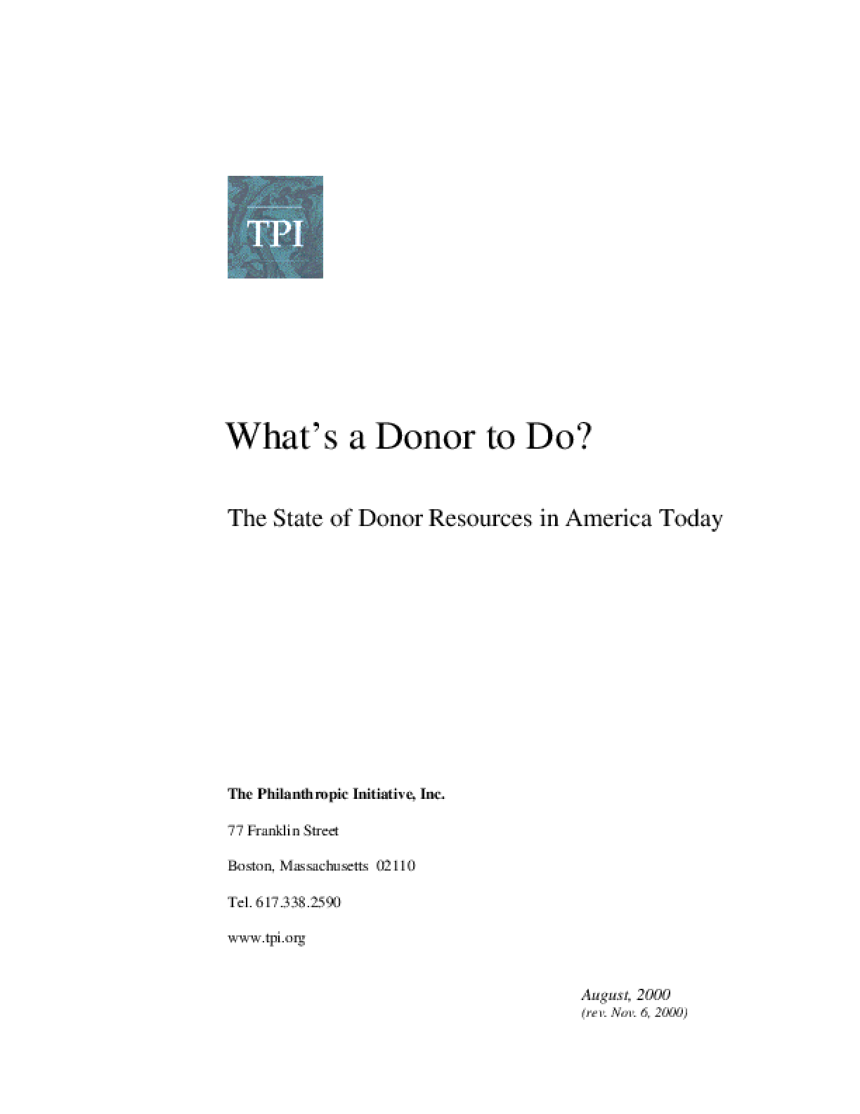 What's a Donor to Do? The State of Donor Resources in America Today