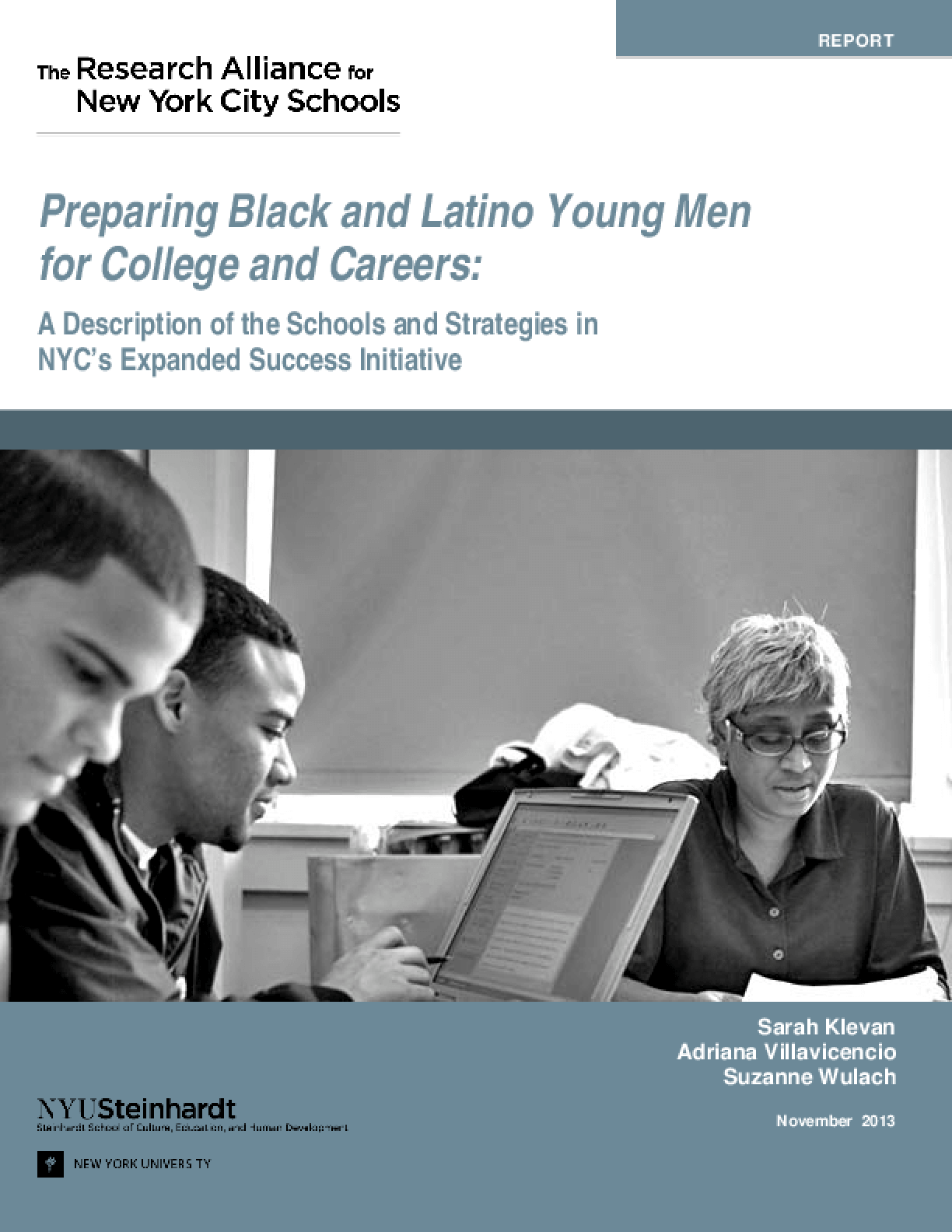 Preparing Black and Latino Young Men for College and Careers: A Description of the Schools and Strategies in NYC's Expanded Success Initiative
