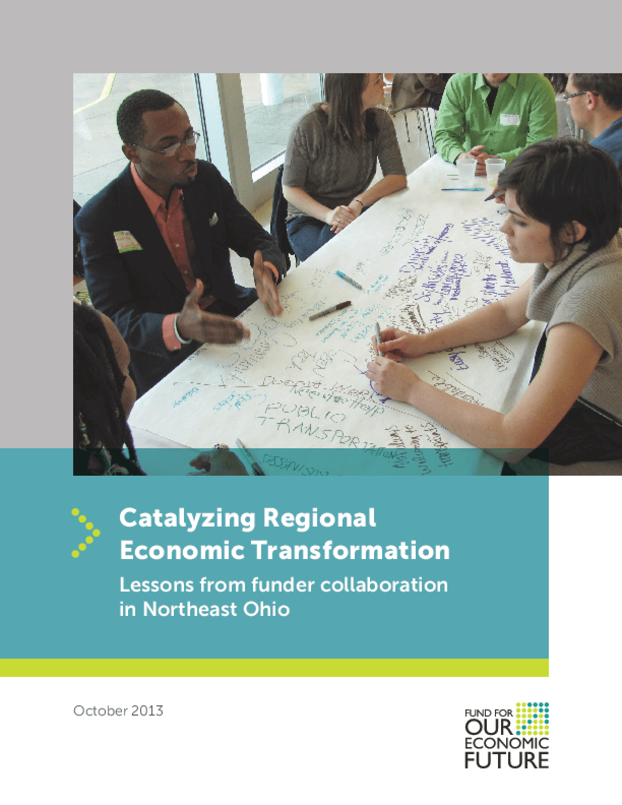 Catalyzing Regional Economic Transformation: Lessons from Funder Collaboration in Northeast Ohio