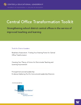 Central Office Transformation Toolkit: Strengthening School District Central Offices in the Service of Improved Teaching and Learning
