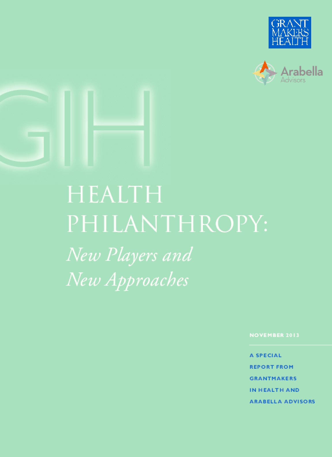 Health Philanthropy: New Players and New Approaches