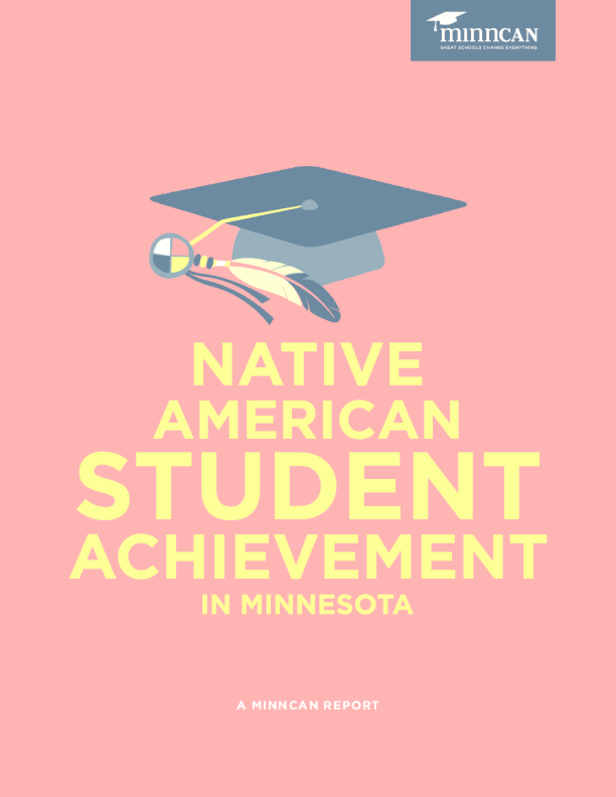 Native American Student Achievement in Minnesota
