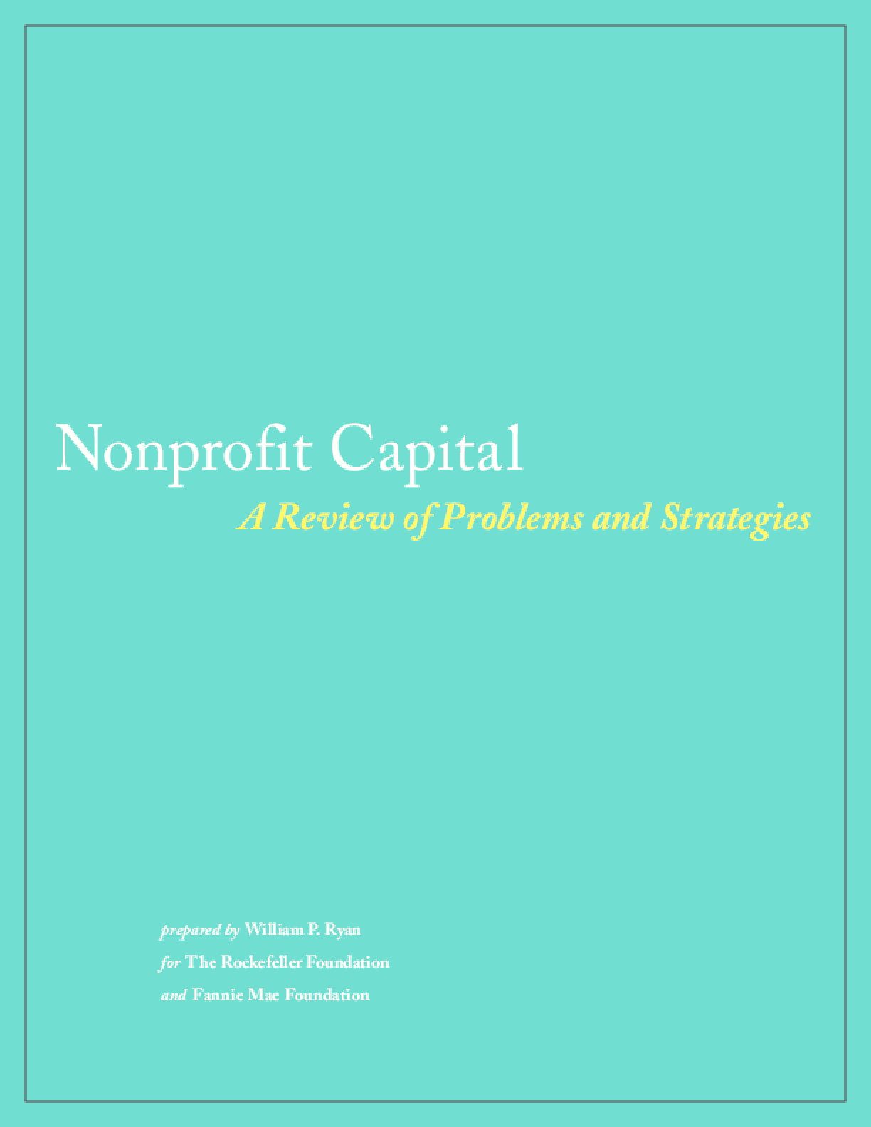 Nonprofit Capital: A Review of Problems and Strategies