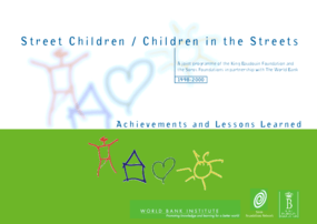 Street Children / Children in the Streets: Achievements and Lessons Learned