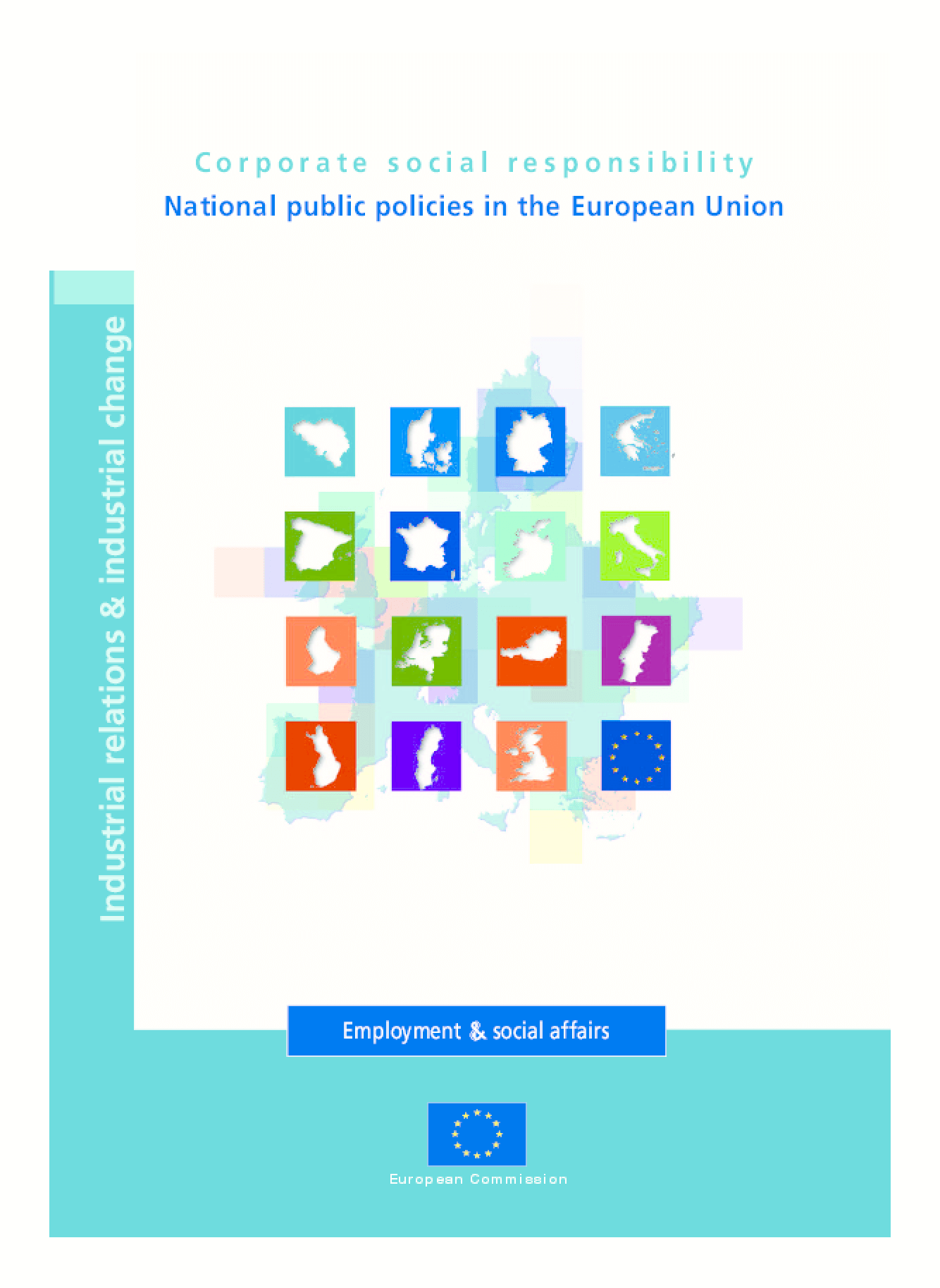 Corporate Social Responsibility: National Public Policies in the European Union