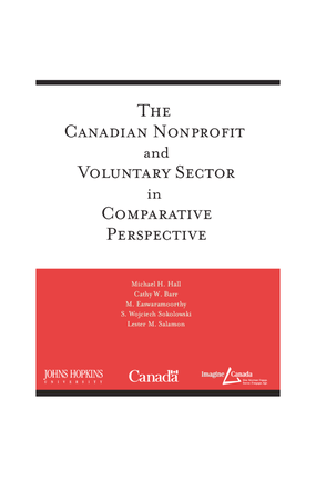 The Canadian Nonprofit and Voluntary Sector in Comparative Perspective
