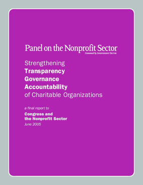 Strengthening Transparency Governance Accountability of Charitable Organizations: A Final Report to Congress and the Nonprofit Sector