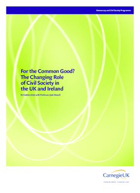 For the Common Good? The Changing Role of Civil Society in the UK and Ireland
