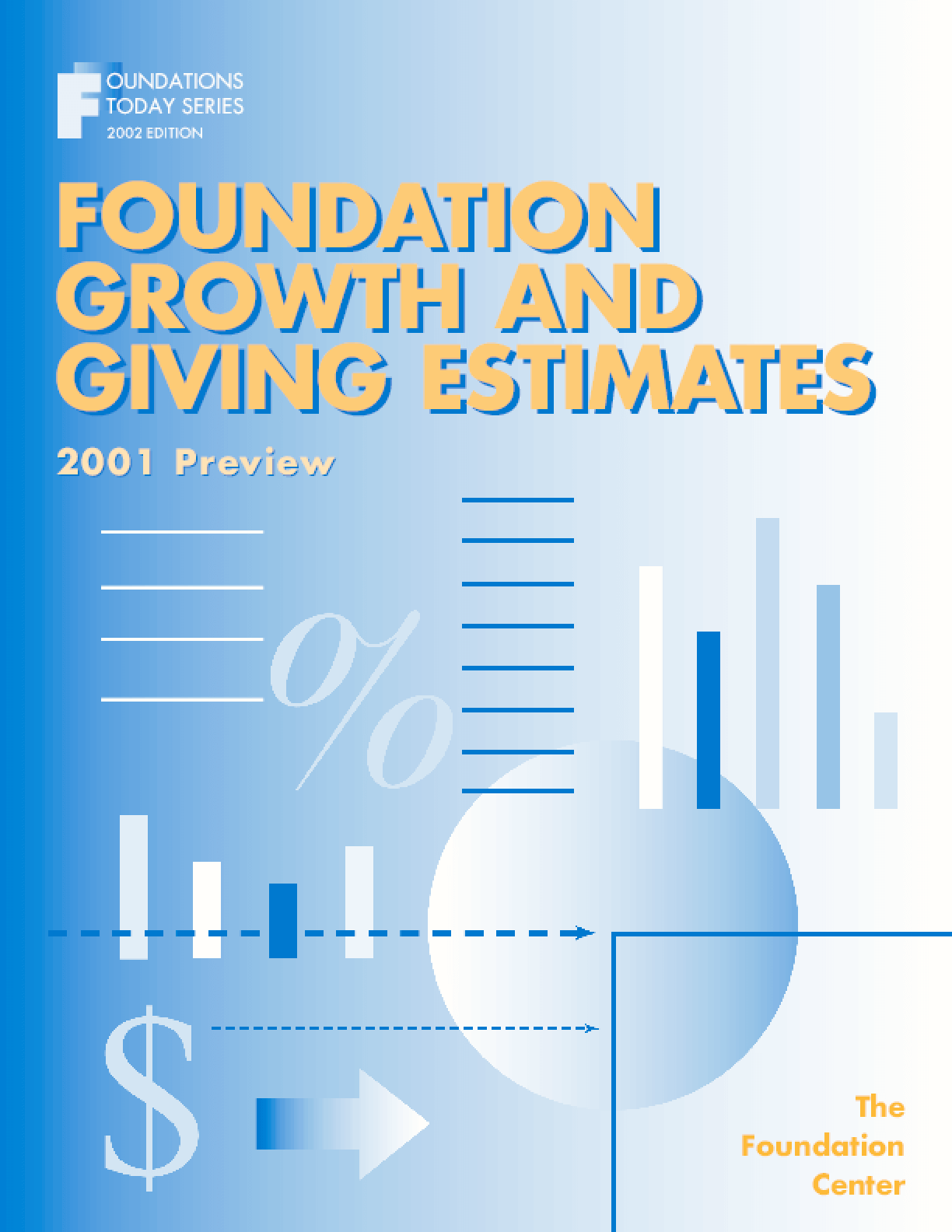 Foundation Growth and Giving Estimates: 2001 Preview