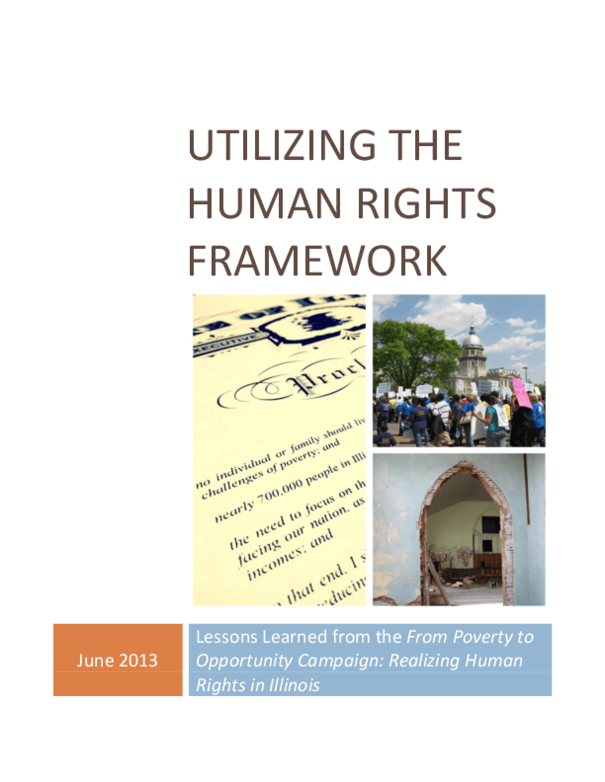 Utilizing the Human Rights Framework: Lessons Learned from the From Poverty to Opportunity Campaign: Realizing Human Rights in Illinois