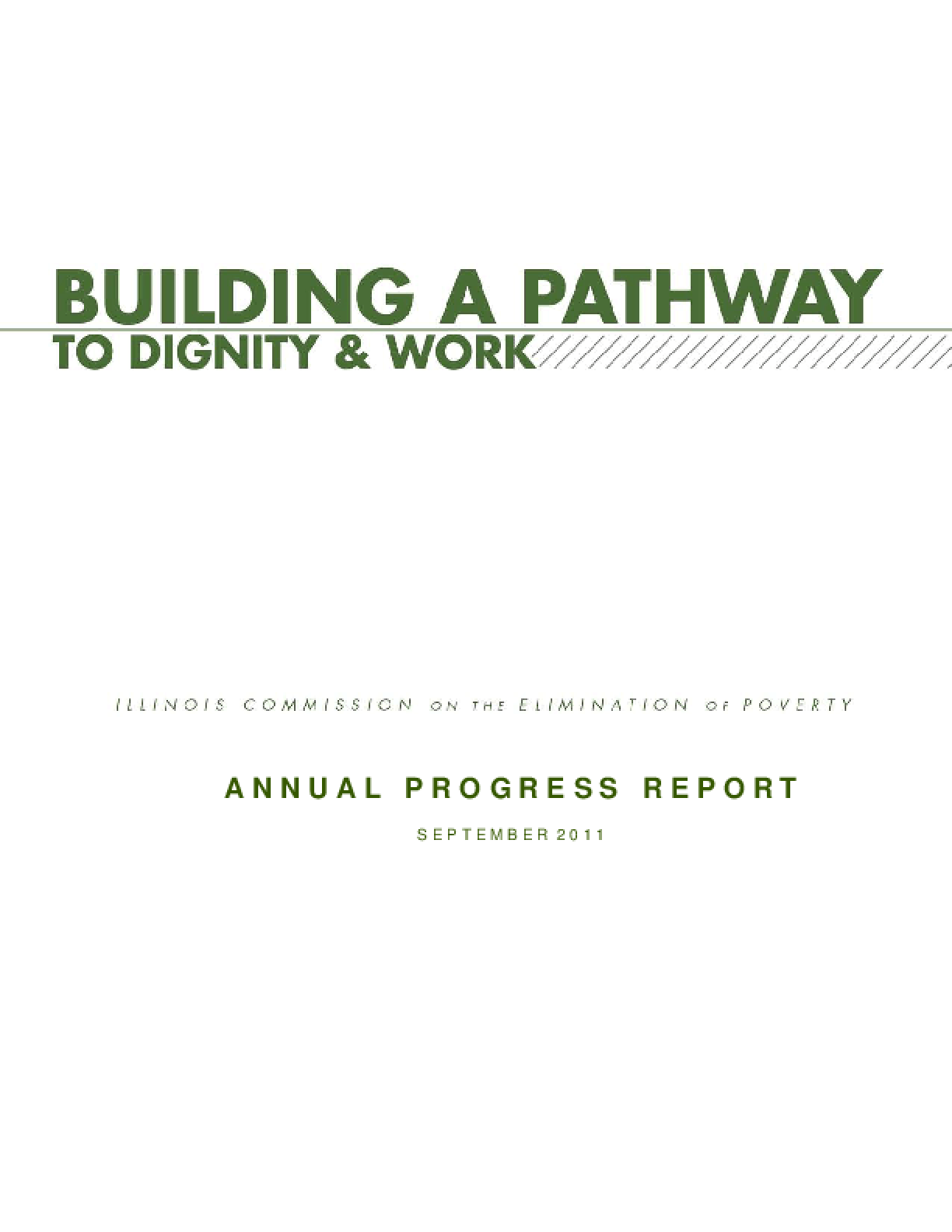Building a Pathway to Dignity & Work: Annual Progress Report 2011