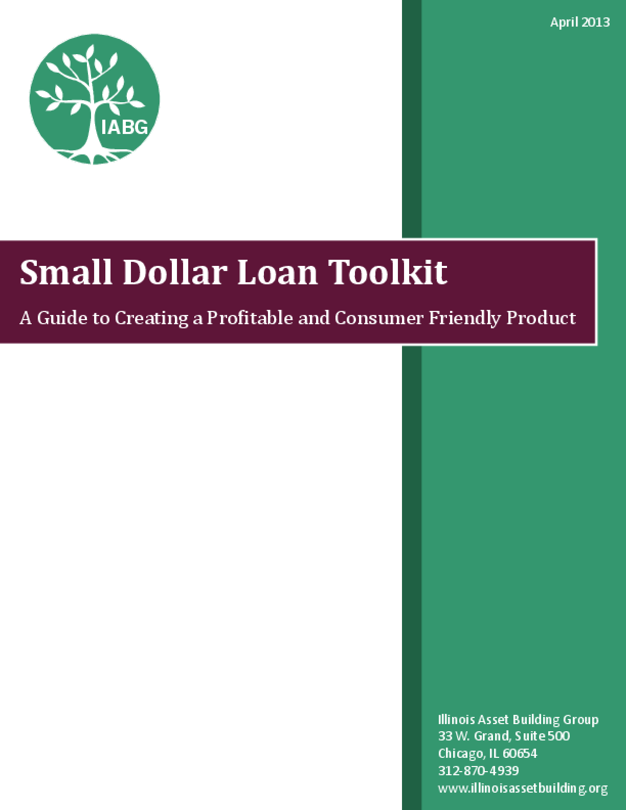 Small Dollar Loan Toolkit: A Guide to Creating a Profitable and Consumer Friendly Product