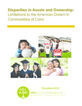 Disparities in Assets and Ownership: Limitations to the American Dream in Communities of Color