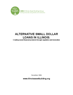 Alternative Small Dollar Loans in Illinois: Creating sound financial products through regulation and innovation