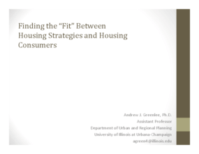 Finding the Fit Between Housing Strategies and Housing Consumers