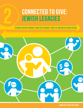 Connected to Give: Jewish Legacies