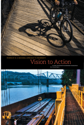 Vision to Action: Claude Worthington Benedum Foundation Annual Report 2012