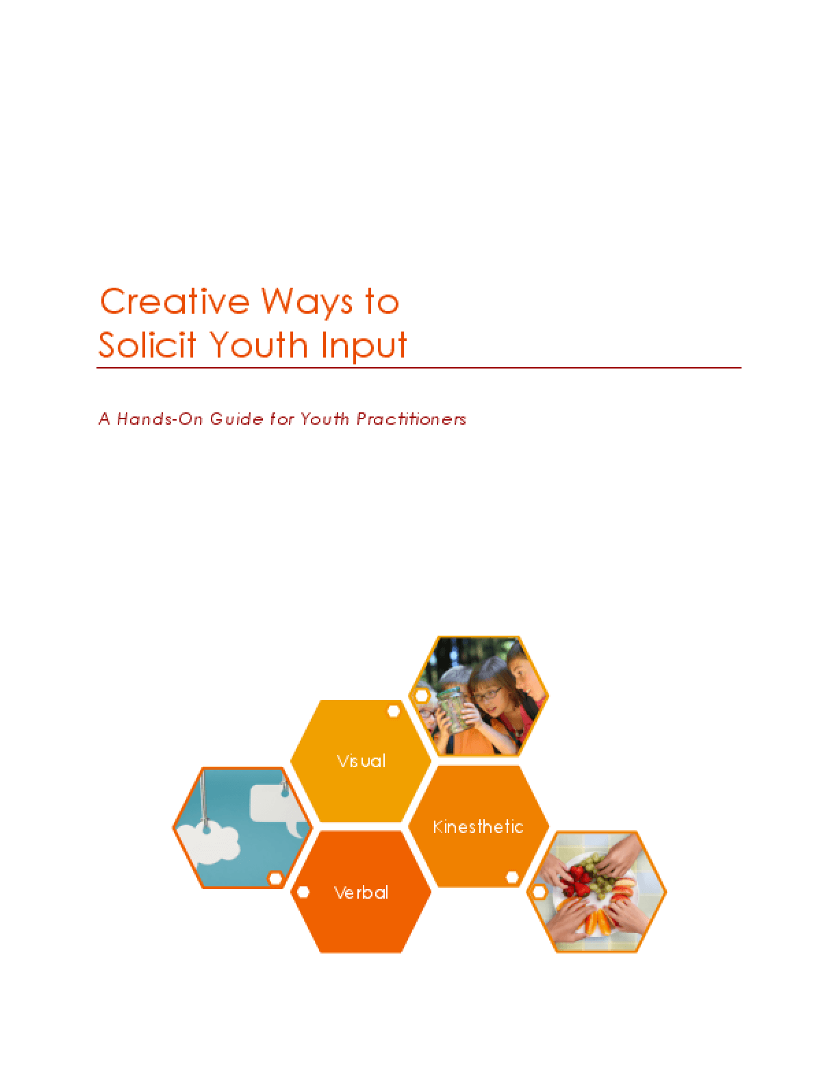 Creative Ways to Solicit Youth Input: A Hands-On Guide for Youth Practitioners