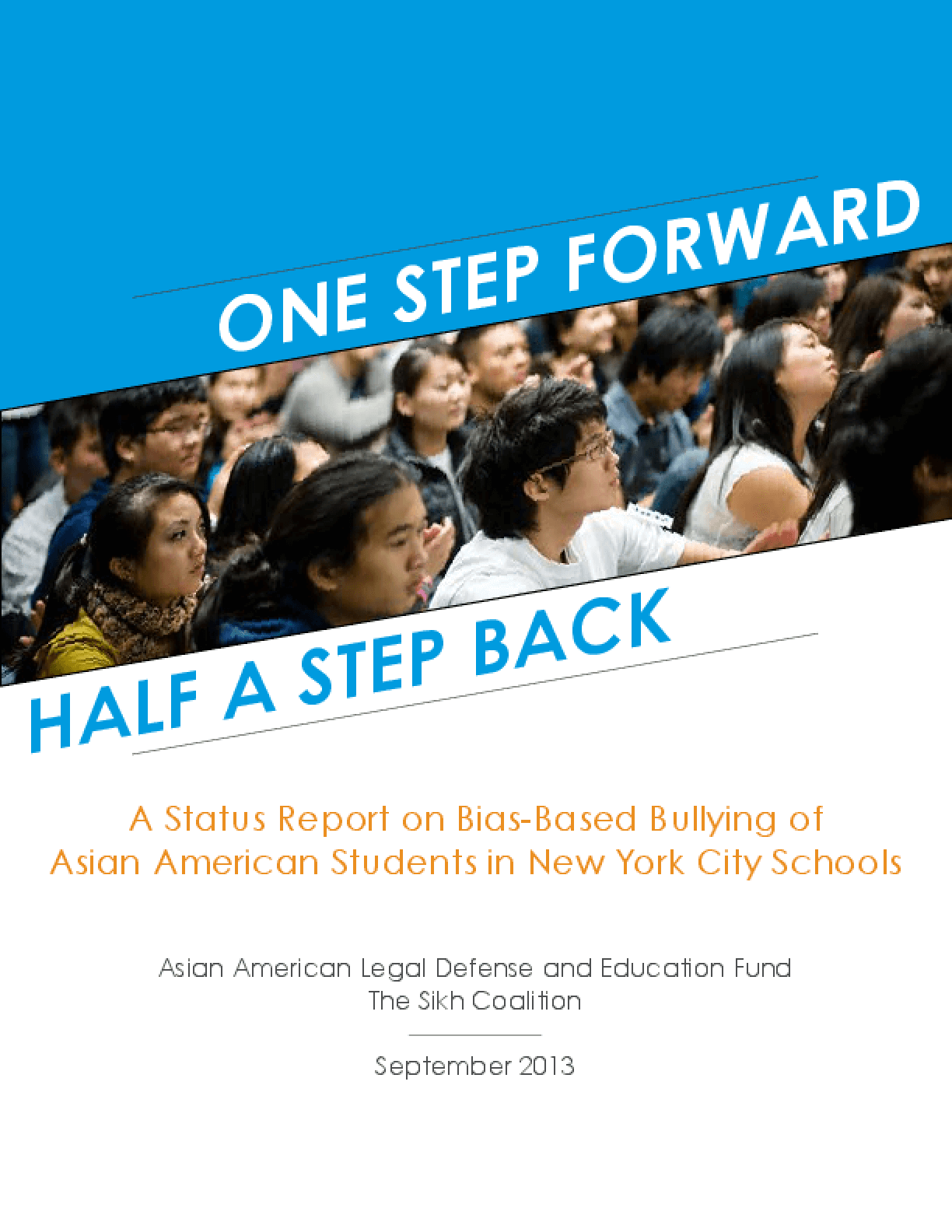 One Step Forward Half a Step Back: A Status Report on Bias-Based Bullying of Asian American Students in New York City Schools