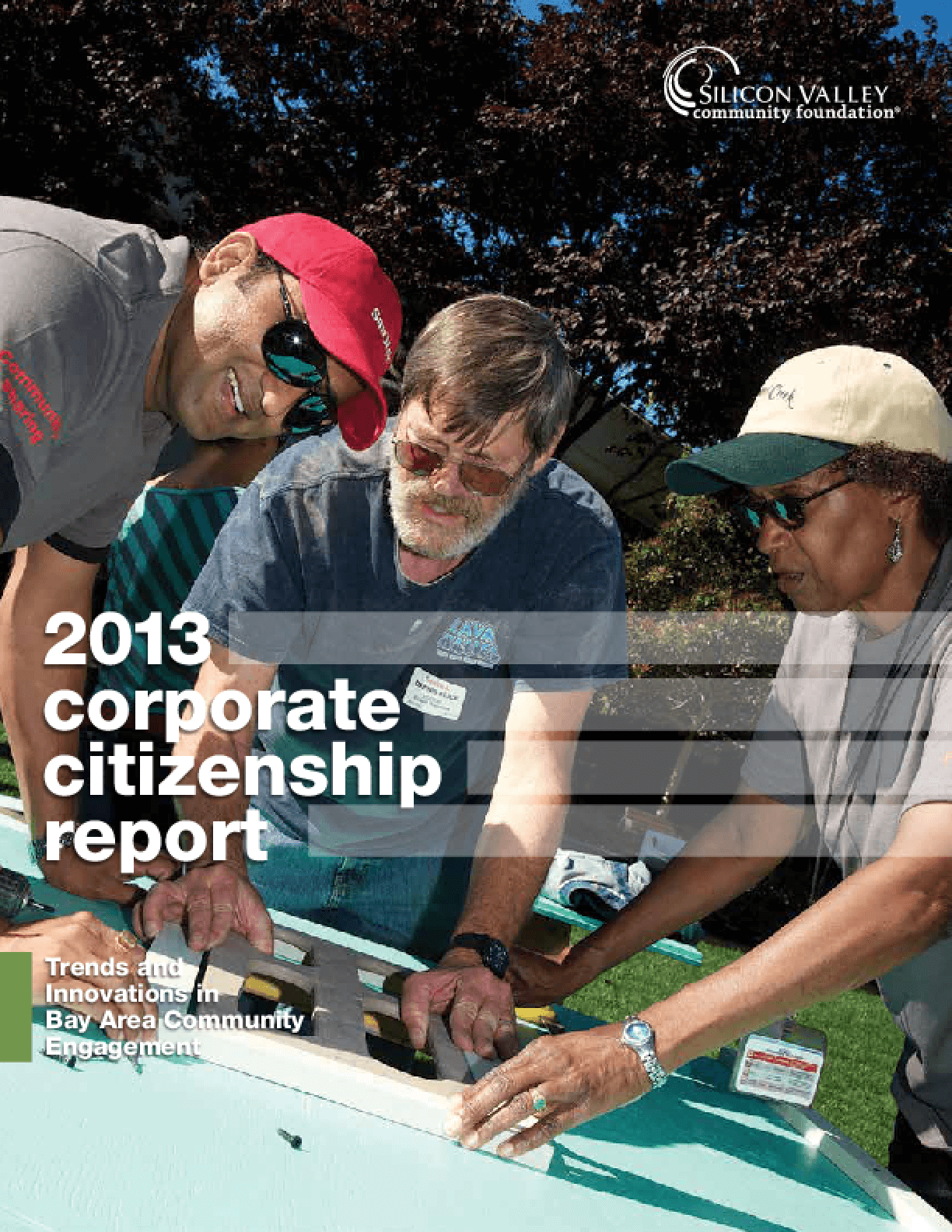 2013 Corporate Citizenship Report: Trends and Innovations in Bay Area Community Engagement