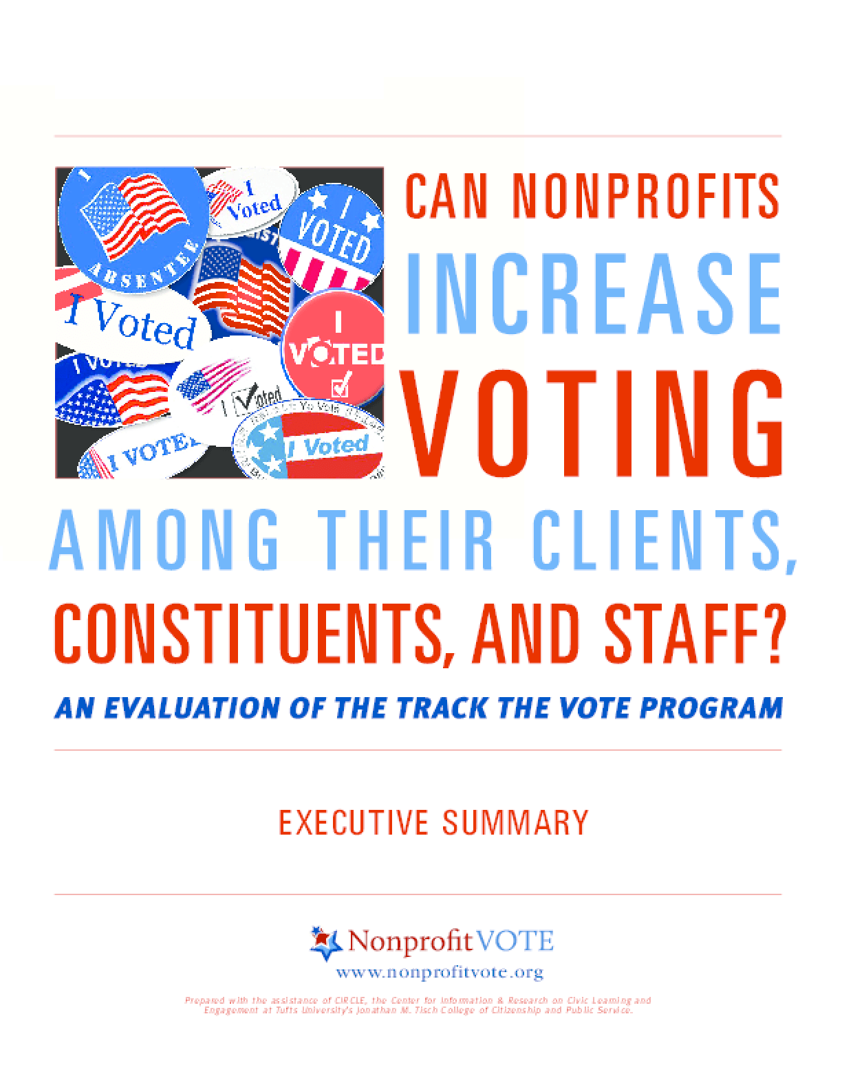 Can Nonprofits Increase Voting Among Their Clients, Constituents and Staff?: An Evaluation of the Track the Vote Program - Executive Summary