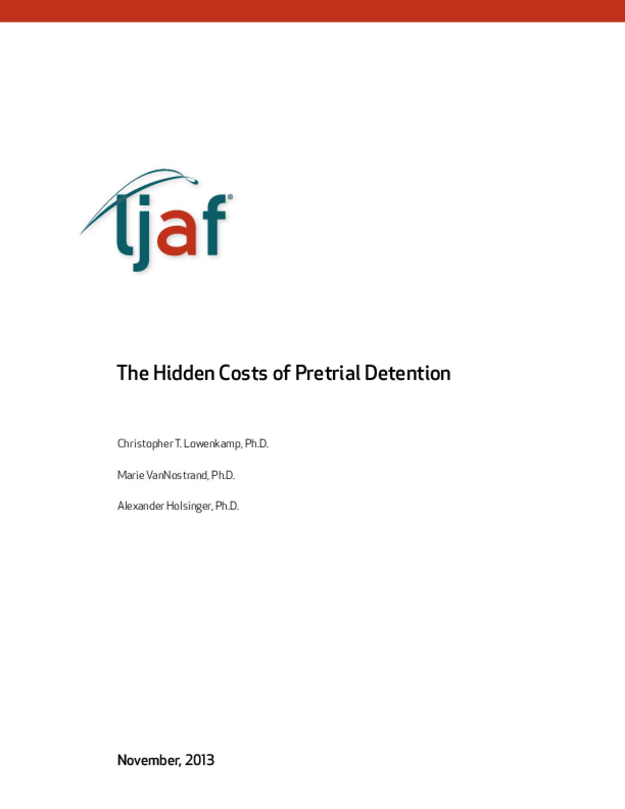 The Hidden Costs of Pretrial Detention