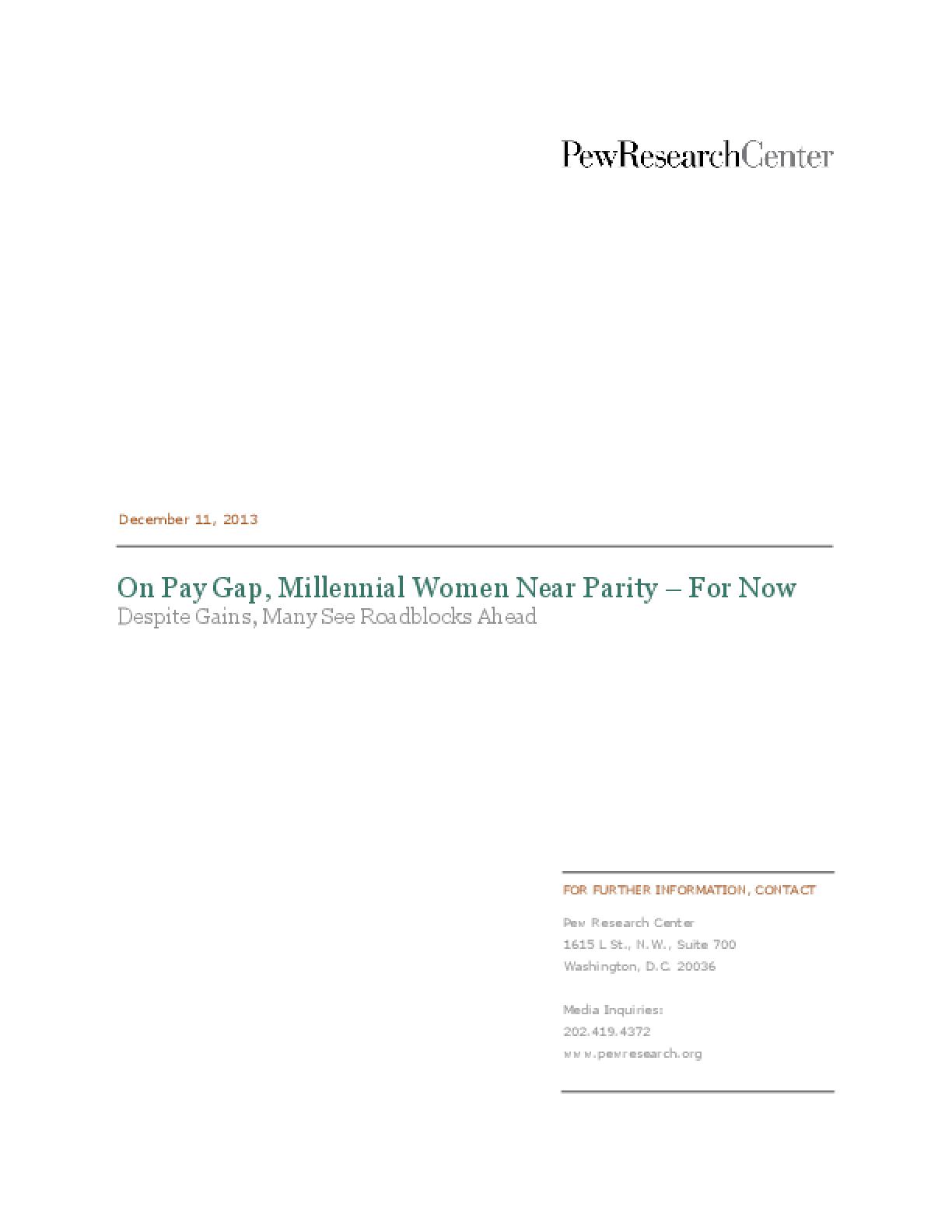 On Pay Gap, Millennial Women Near Parity - For Now