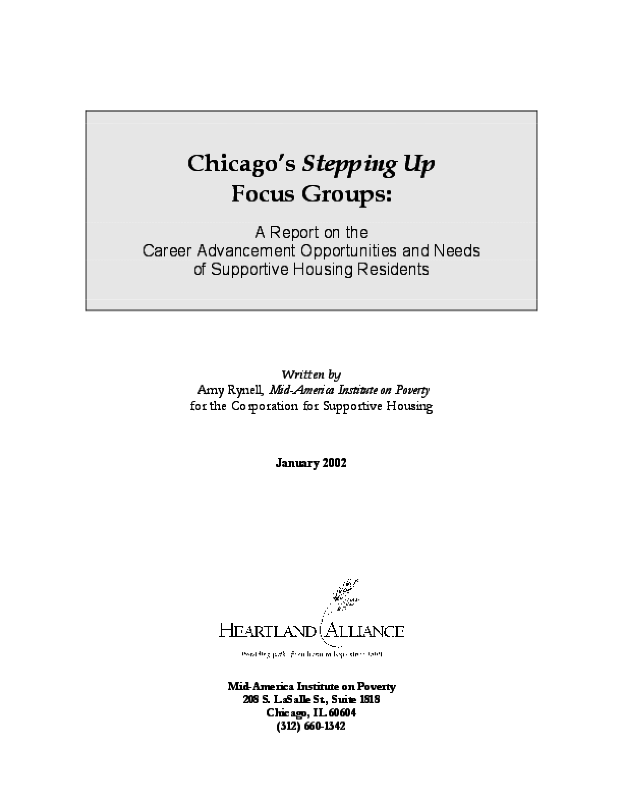 Chicago's Stepping Up Focus Groups: A Report on the Career Advancement Opportunities and Needs of Supportive Housing Residents