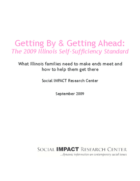 Getting by Getting Ahead: The 2009 Illinois Self-Sufficiency Standard