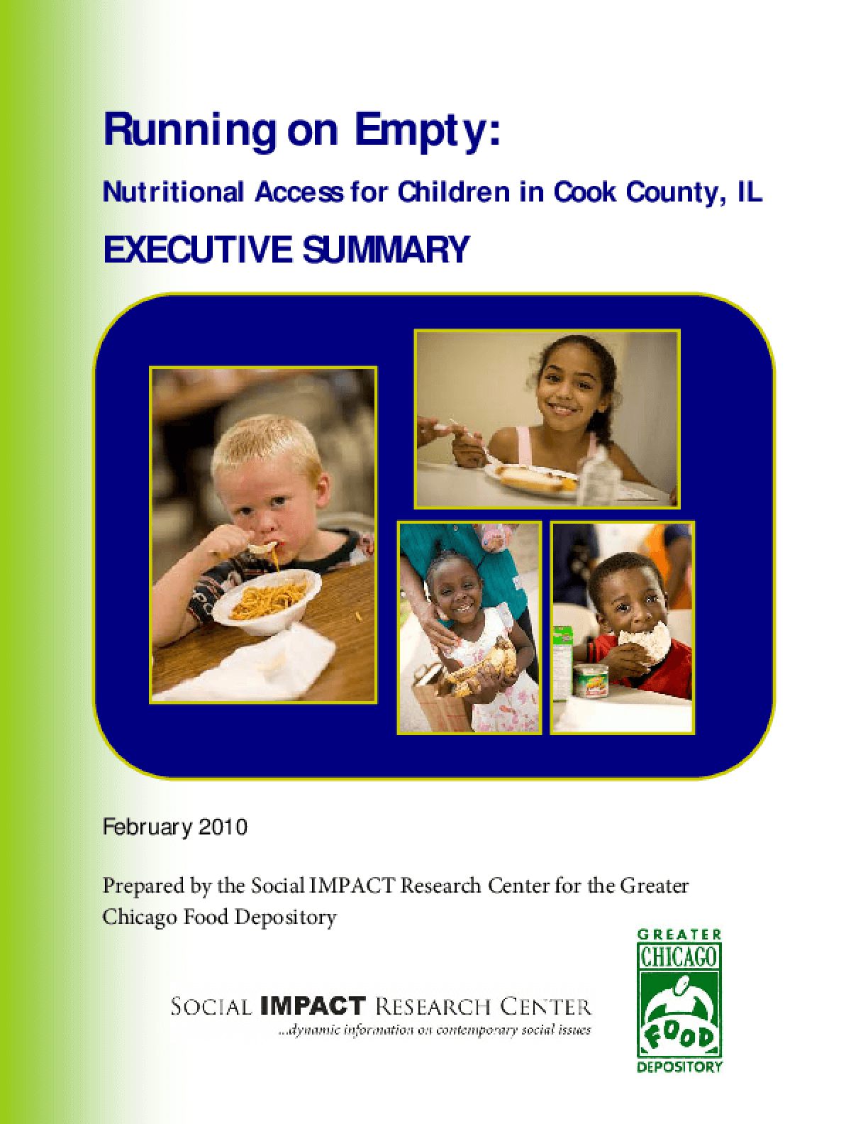 Running on Empty: Nutritional Access for Children in Cook County, IL, Executive Summary